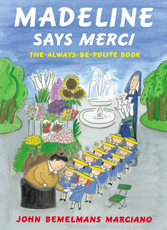 Madeline Says Merci