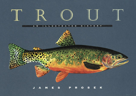 Trout by James Prosek