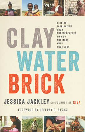 Clay Water Brick by Jessica Jackley