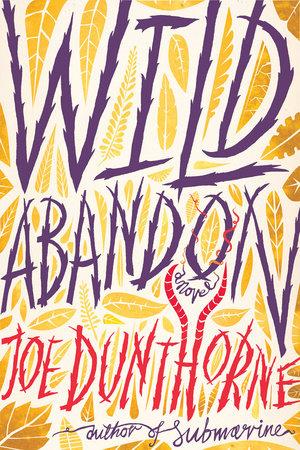 Wild Abandon by Joe Dunthorne