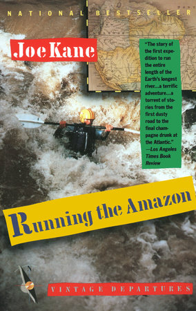 Running the Amazon by Joe Kane