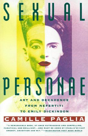 Sexual Personae by Camille Paglia