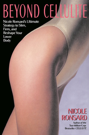 Beyond Cellulite by Nicole Ronsard
