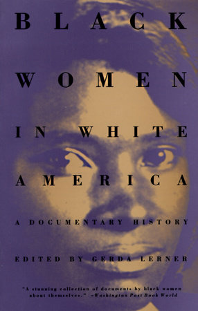 Black Women in White America | PenguinRandomHouse com: Books