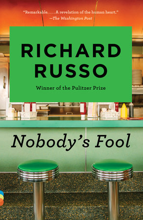 Nobody's Fool by Richard Russo