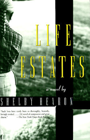 Life Estates by Shelby Hearon