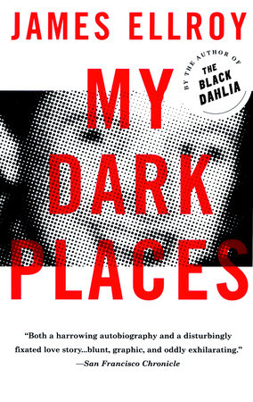 My Dark Places by James Ellroy