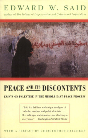 Peace And Its Discontents by Edward W. Said