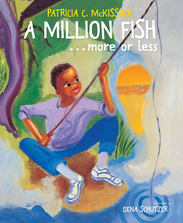 A Million Fish...More or Less by Patricia McKissack