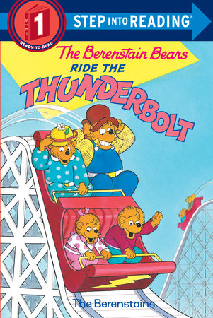 The Berenstain Bears Ride the Thunderbolt by Stan Berenstain and Jan Berenstain