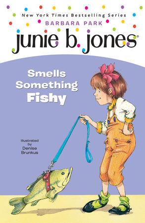 Junie B. Jones #12: Junie B. Jones Smells Something Fishy by Barbara Park