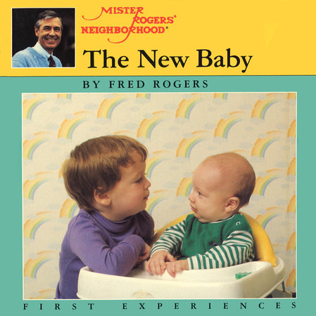 The New Baby by Fred Rogers