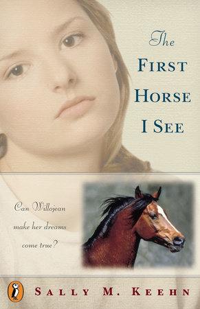 The First Horse I See by Sally M. Keehn