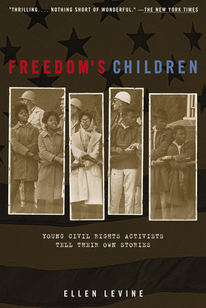 Freedom's Children by Ellen S. Levine