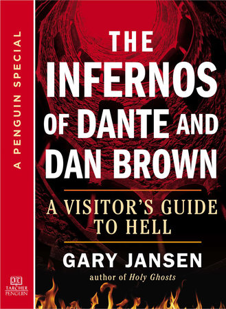 The Infernos of Dante and Dan Brown by Gary Jansen