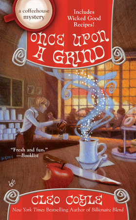 Once Upon a Grind by Cleo Coyle
