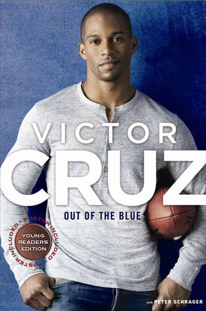 Out of The Blue, Young Reader's Edition by Victor Cruz