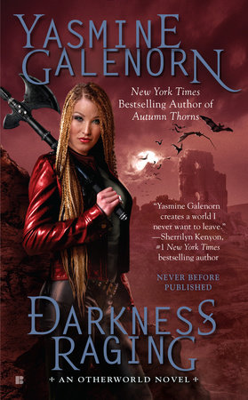 Darkness Raging by Yasmine Galenorn