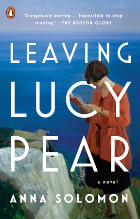 Leaving Lucy Pear by Anna Solomon