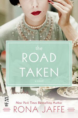 The Road Taken by Rona Jaffe