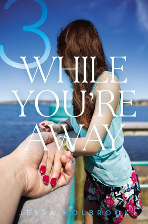 While You're Away Part III by Jessa Holbrook