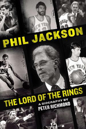 Phil Jackson by Peter Richmond