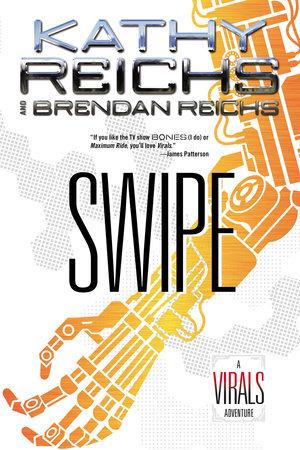 Swipe by Kathy Reichs and Brendan Reichs
