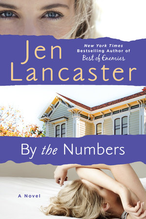 By The Numbers by Jen Lancaster