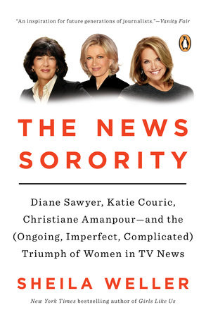 The News Sorority by Sheila Weller