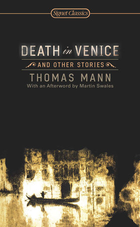 Death in Venice and Other Stories by Thomas Mann