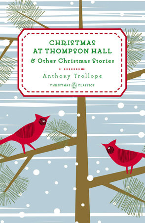 Christmas at Thompson Hall by Anthony Trollope