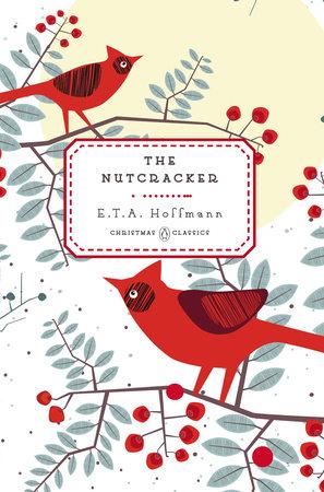 The Nutcracker by E. T. A. Hoffmann