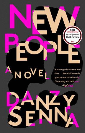 New People by Danzy Senna | PenguinRandomHouse com: Books