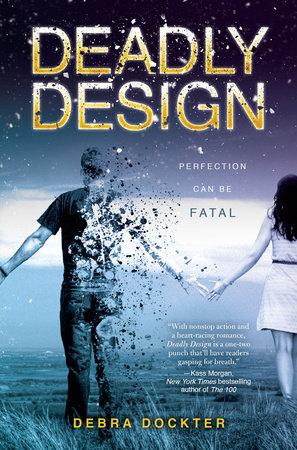 Deadly Design by Debra Dockter