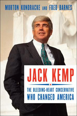 Jack Kemp by Morton Kondracke and Fred Barnes