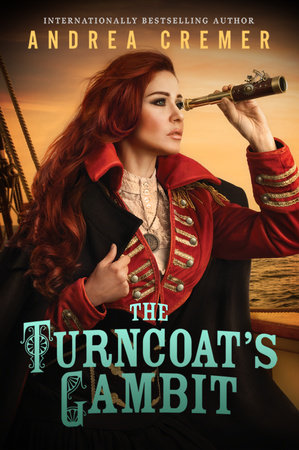 The Turncoat's Gambit by Andrea Cremer