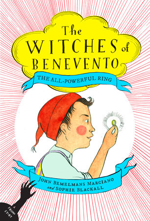 The All-Powerful Ring by John Bemelmans Marciano