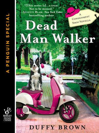Dead Man Walker by Duffy Brown