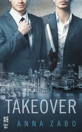 Takeover by Anna Zabo