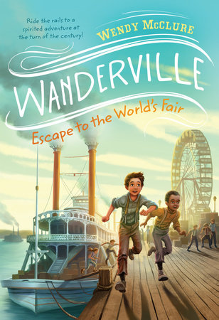 Escape to the World's Fair by Wendy McClure