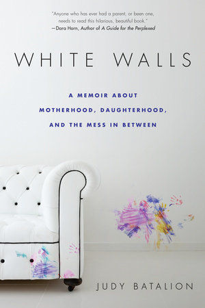 White Walls by Judy Batalion