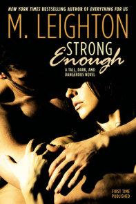 Strong Enough