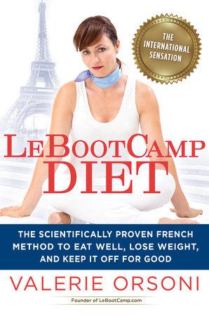 LeBootcamp Diet by Valerie Orsoni