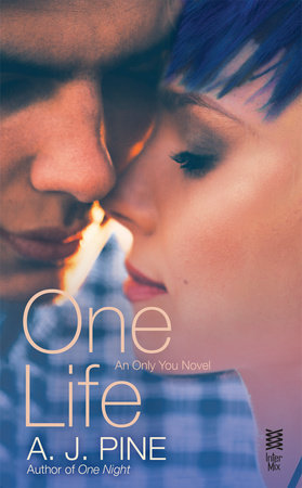 One Life by A. J. Pine