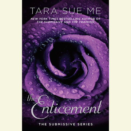 The Enticement by Tara Sue Me
