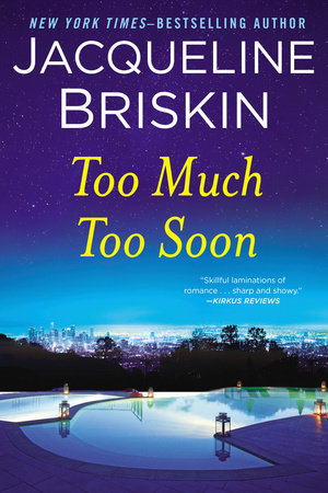 Too Much Too Soon by Jacqueline Briskin