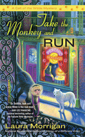 Take the Monkey and Run by Laura Morrigan