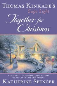 Thomas Kinkade's Cape Light: Together for Christmas