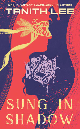 Sung in Shadow by Tanith Lee