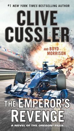 The Emperor's Revenge by Clive Cussler, Boyd Morrison
